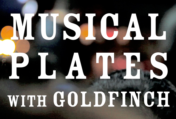 wmt_video_titlecard11_musicalplates_goldfinch